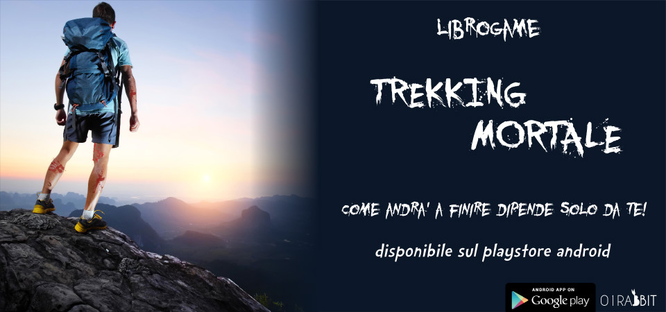 Trekking Mortale Librogame per Smartphone Android